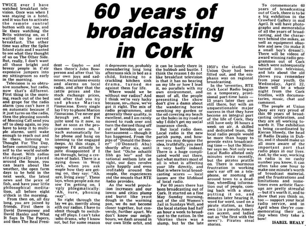 60 years of broadcasting in Cork was a newspaper headline from The Evening Echo dated March 31st 1987