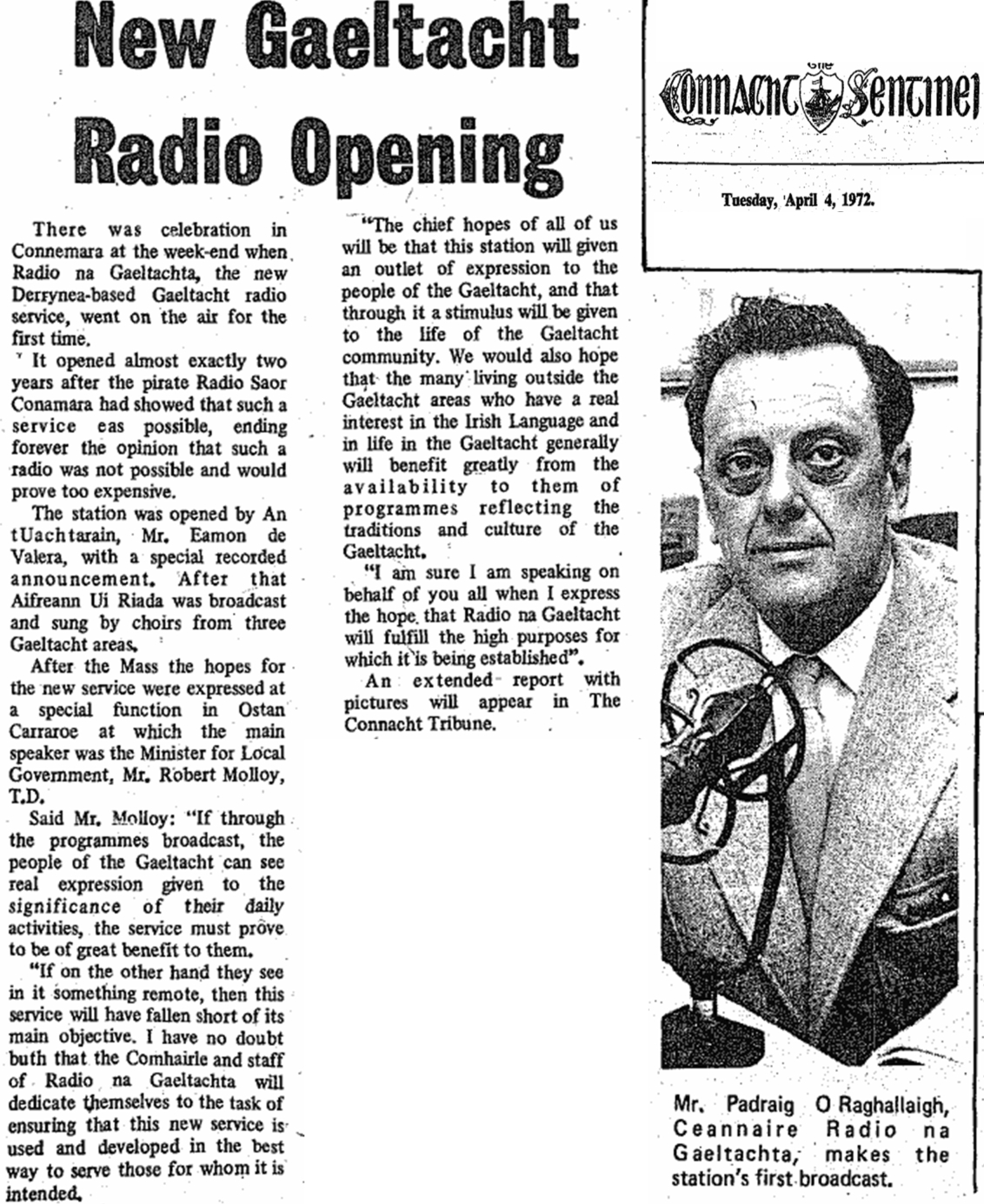 New Gaeltacht radio opening was a headline from The Connacht Sentinel dated April 4th 1972