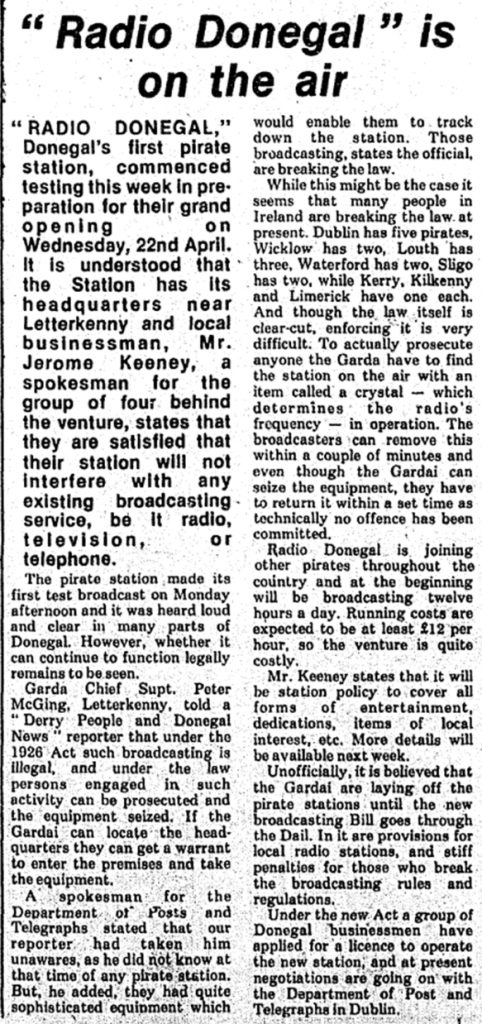 Radio Donegal is on the air was a newspaper headline from The Derry People dated April 12th 1980