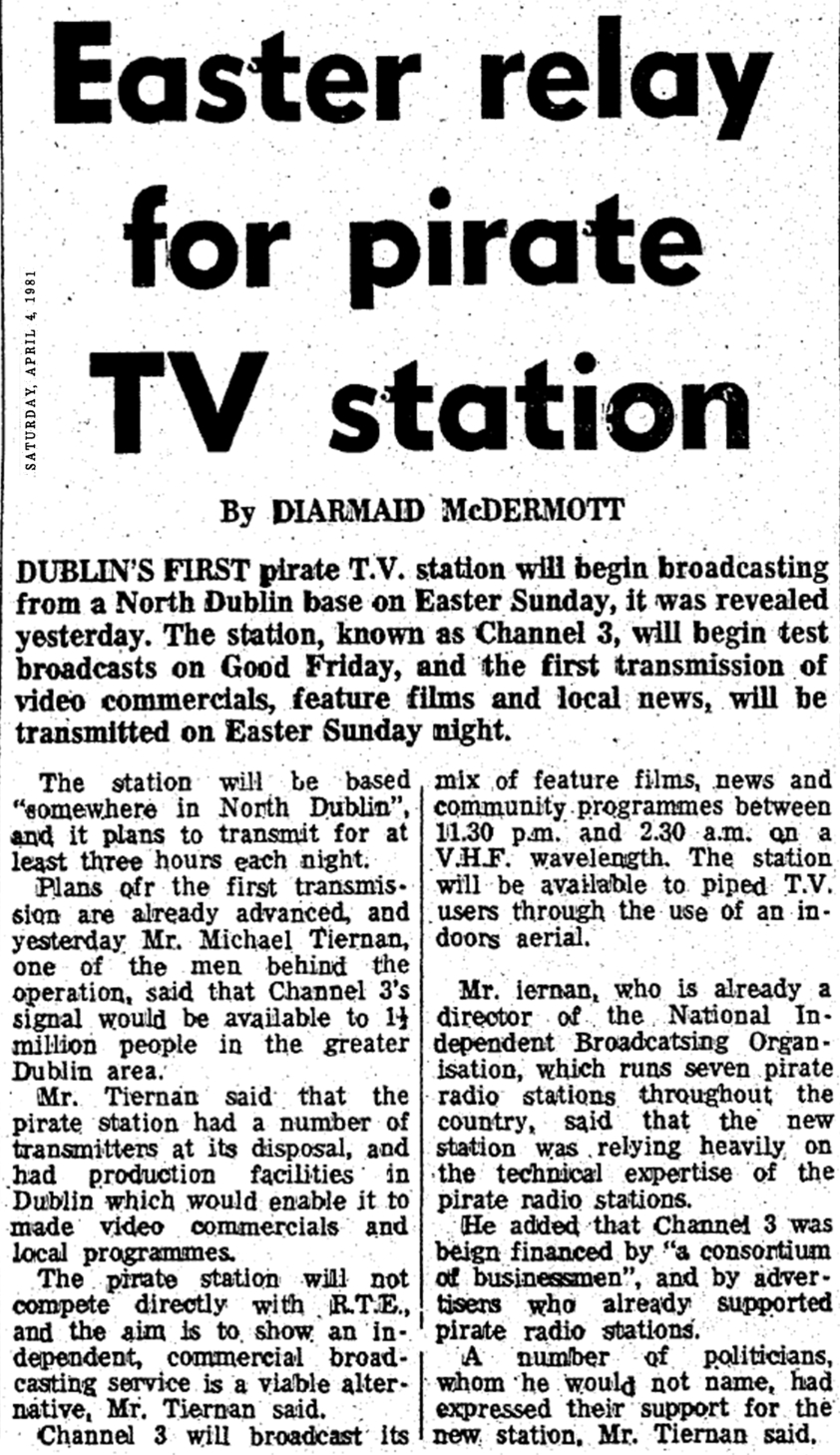 Easter relay for pirate TV station was a newspaper headline from the Irish Press dated April 4th 1981