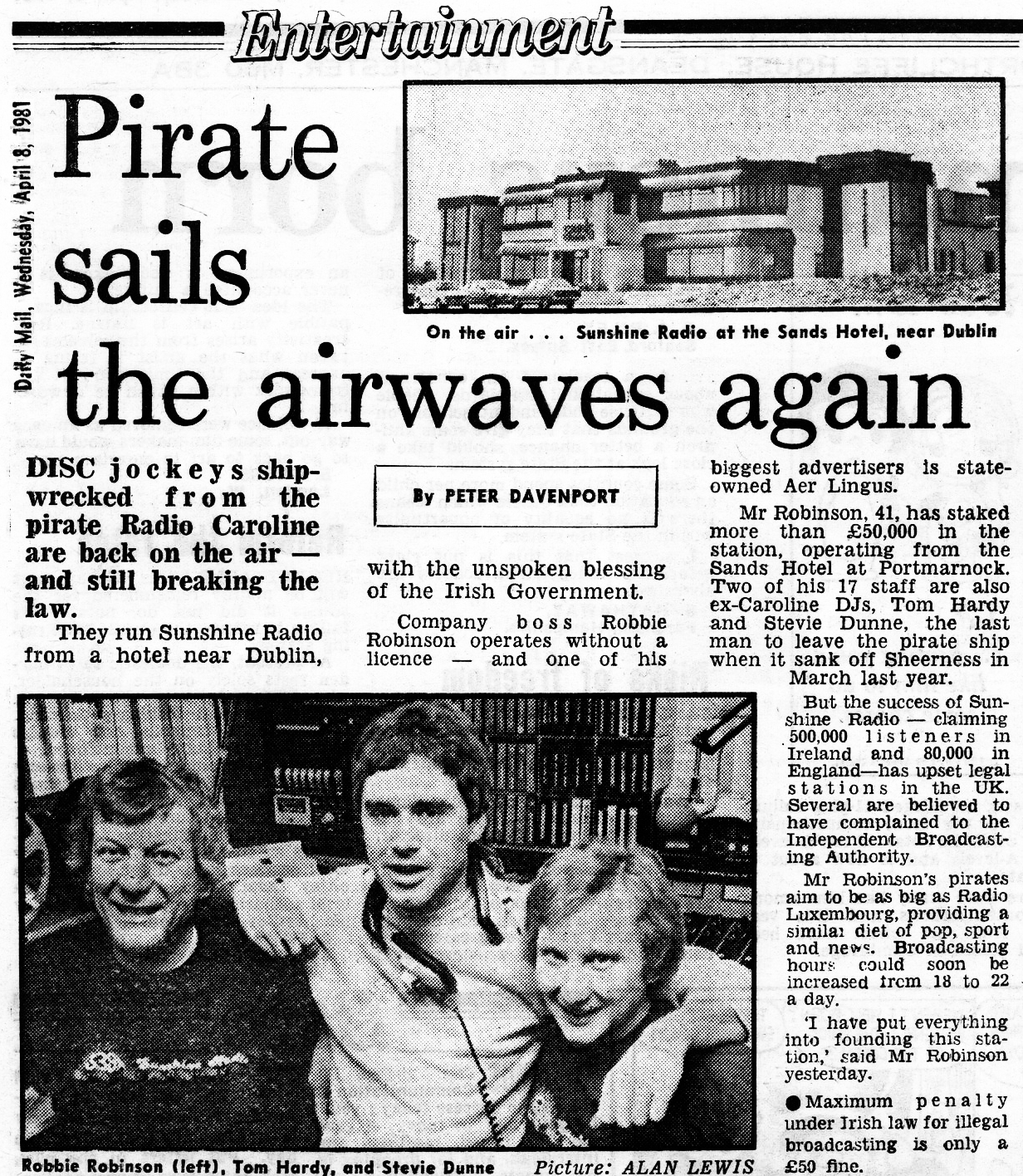 Pirate sails the airwaves again was a newspaper headline from the Daily Mail dated April 8th 1981