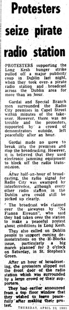Protesters seize pirate radio station was a newspaper headline from the Irish Press dated April 23rd 1981