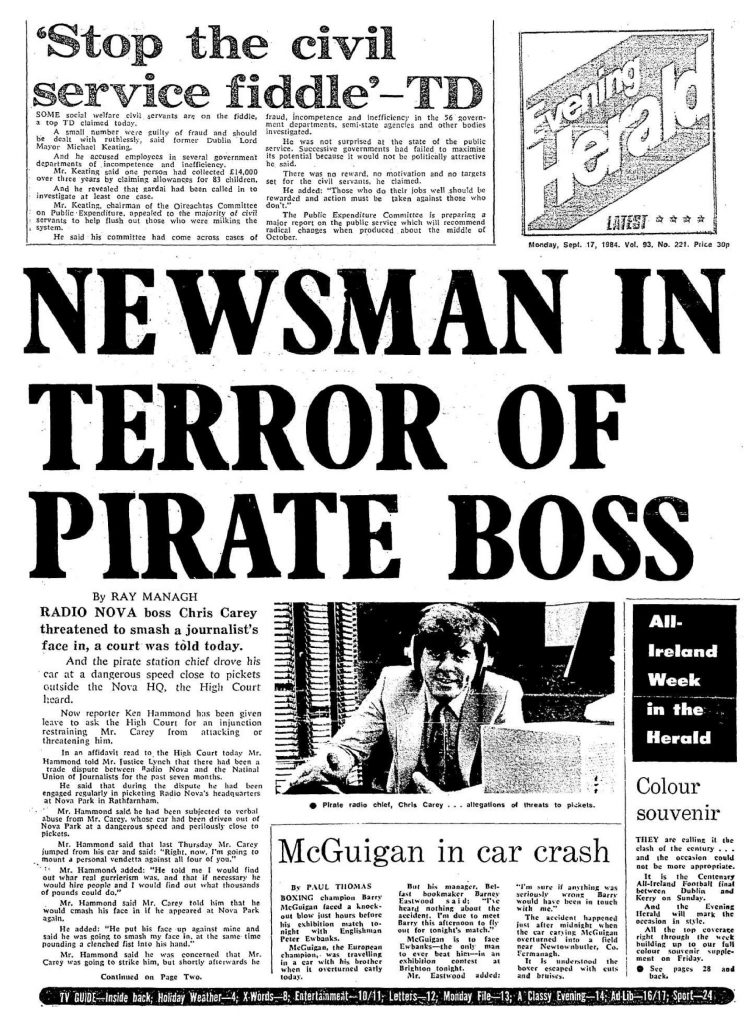 Newsman in terror of pirate boss was a newspaper headline from The Evening Herald dated September 17th 1984
