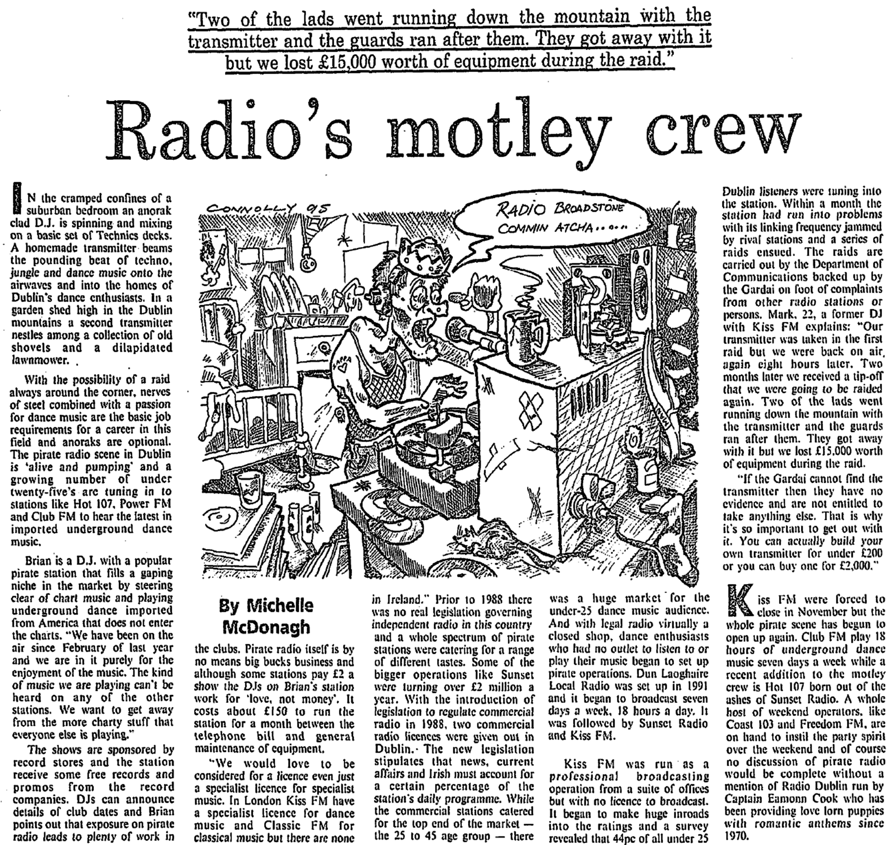 Radio's motley crew was a headline from The Irish Independent dated April 4th 1995