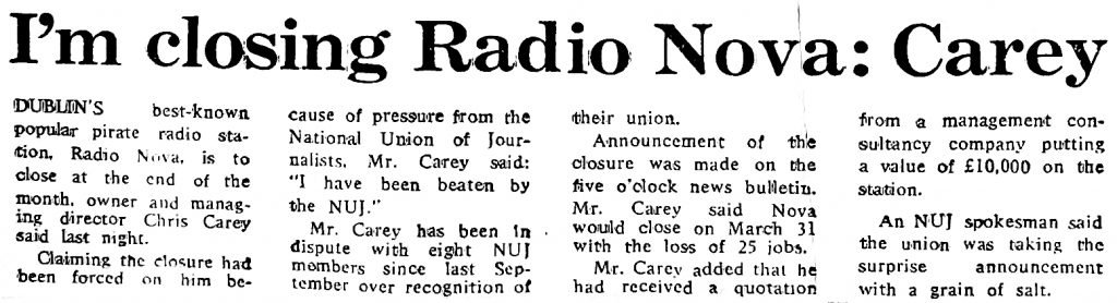 I'm closing Radio Nova - Carey was a newspaper headline from The Irish Independent dated March 11th 1986