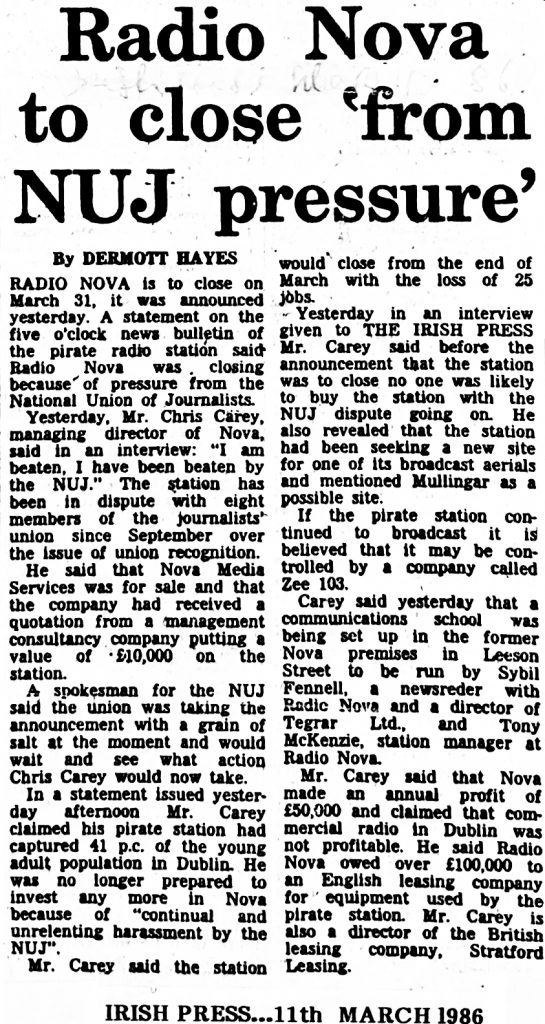 Radio Nova to close 'from NUJ pressure' was a newspaper headline from The Irish Press dated March 11th 1986