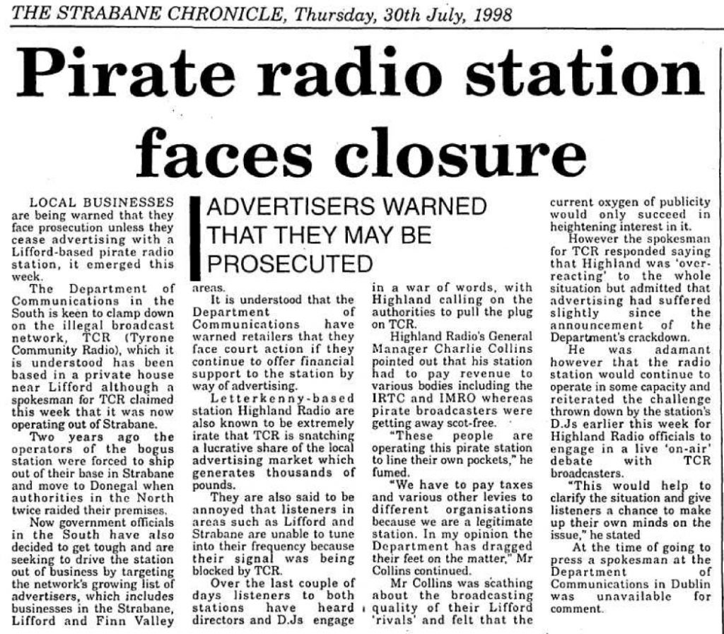 Pirate radio station faces closure was a headline from The Strabane Chronicle dated July 30th 1998