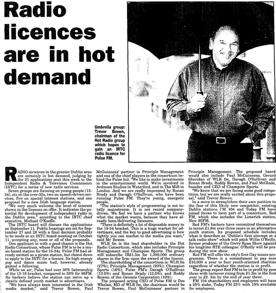 Radio licences are in hot demand was a headline from The Irish Examiner dated July 23rd 1999.