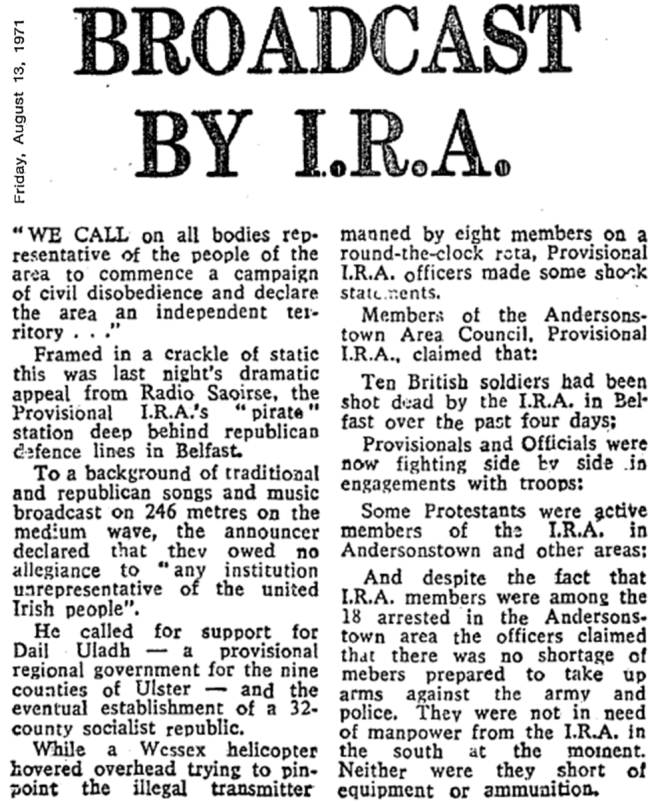 Broadcast by IRA was a headline from The Irish Independent dated August 13th 1971