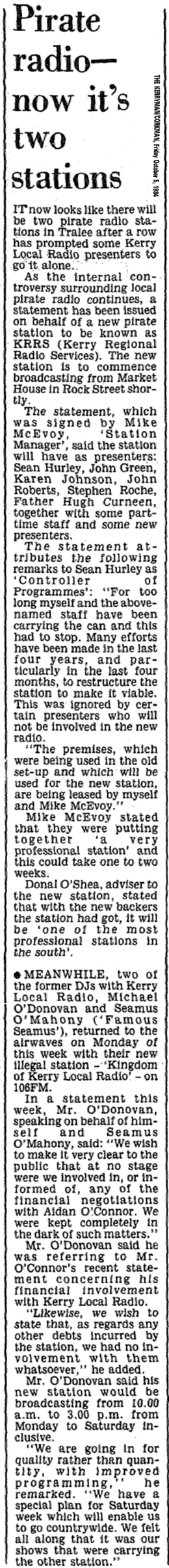 Pirate radio - now it's two stations was a newspaper headline from The Kerryman dated October 5th 1984