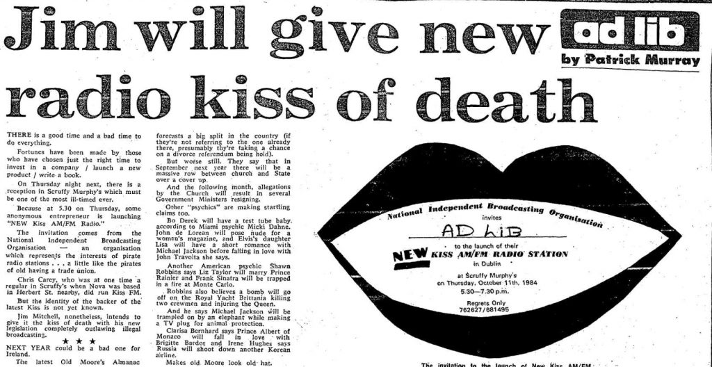 Jim will give new radio kiss of death was a newspaper headline from The Evening Herald dated October 9th 1984