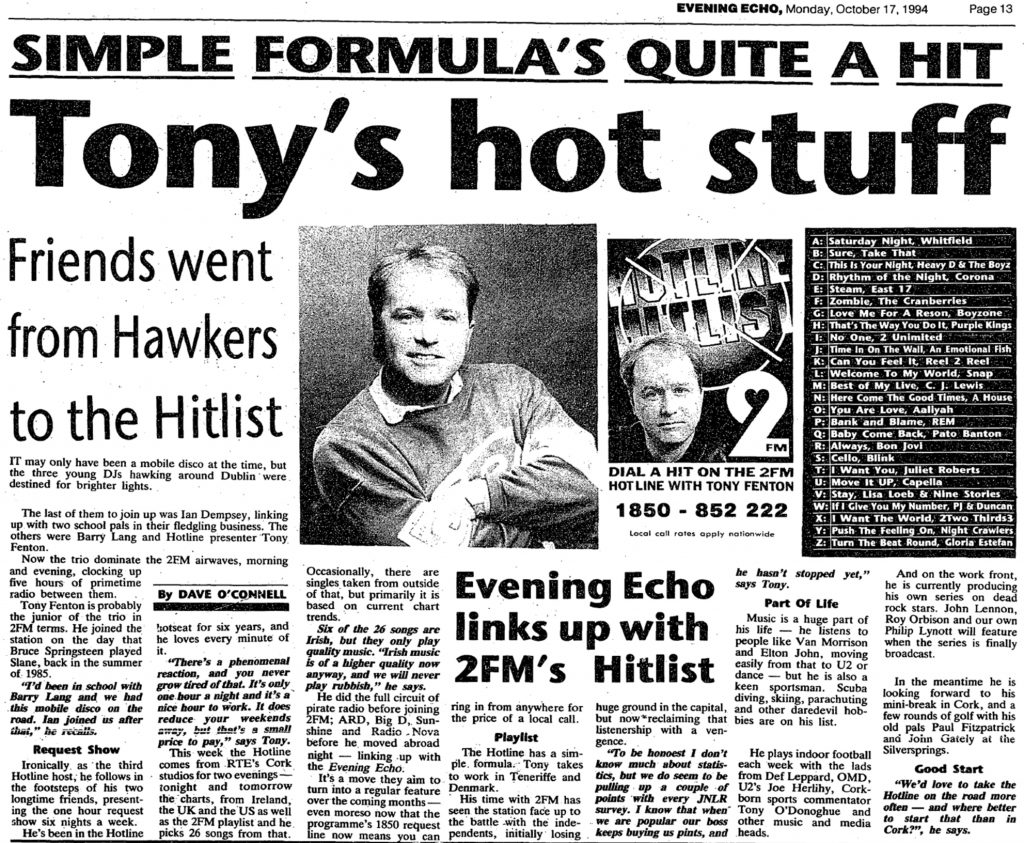 Tony's hot stuff was a headline from The Evening Echo dated October 17th 1994. Tony Fenton of 2FM
