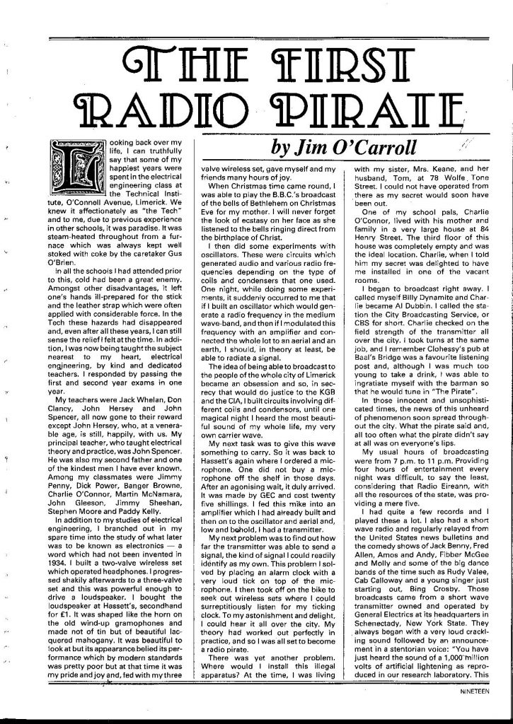 The first radio pirate in Limerick. CBS City Broadcasting Service