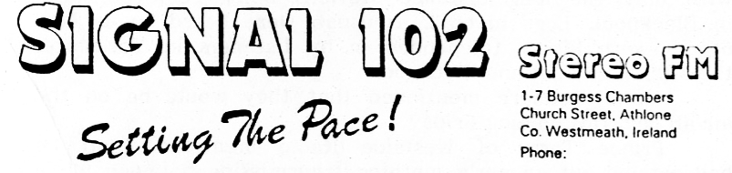 From August 1987 this is Signal 102 from Athlone in Co Westmeath. Jason Ross is on the air from 3.09pm.