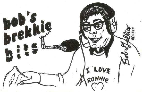 This is a cassette release of a selection of sketches as performed by Bob Gallico for the Radio Nova Breakfast Show in 1983 & 1984. The cassette of 'Gems from the Brekkie Trekkie' was called 'Bob's Brekkie Bits' and was released in February 1985.
